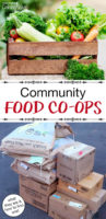 "photo collage of bulk food and produce, with text overlay: ""Community Food Co-Ops (what they are & how to find one!)"""