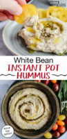 """photo collage of hummus swirled with za'atar and olive oil, with text overlay: """"White Bean Instant Pot Hummus (stove top option!)"""""""