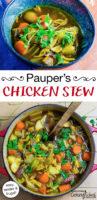 "photo collage of chicken and veggie stew, with test overlay: ""Pauper's Chicken Stew (easy, tender & frugal!)"""