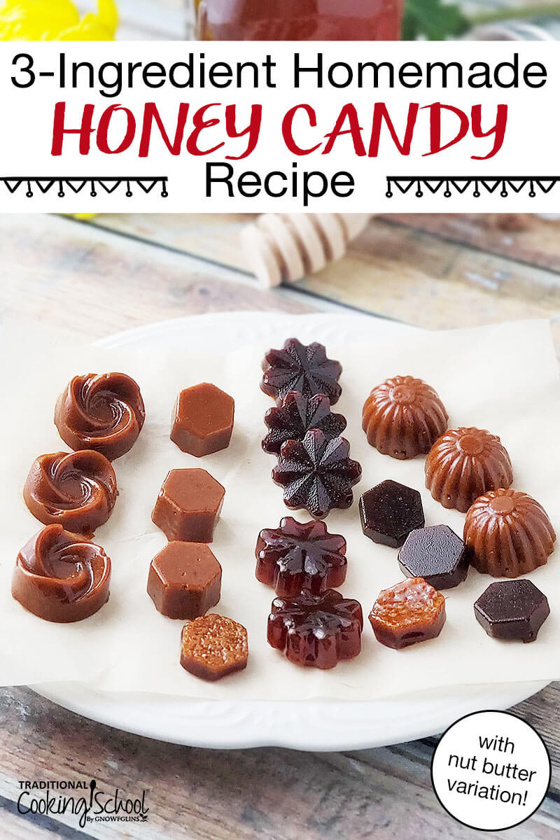 "array of decorative caramel-colored candies, with text overlay: ""3-Ingredient Homemade Honey Candy Recipe (with nut butter variation!)"""