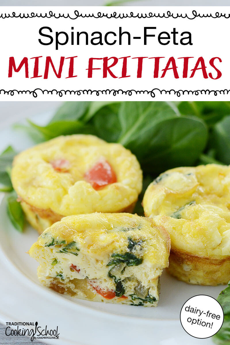 "three mini egg muffins with veggies, with text overlay: ""Spinach-Feta Mini Frittatas (dairy-free option!)"""