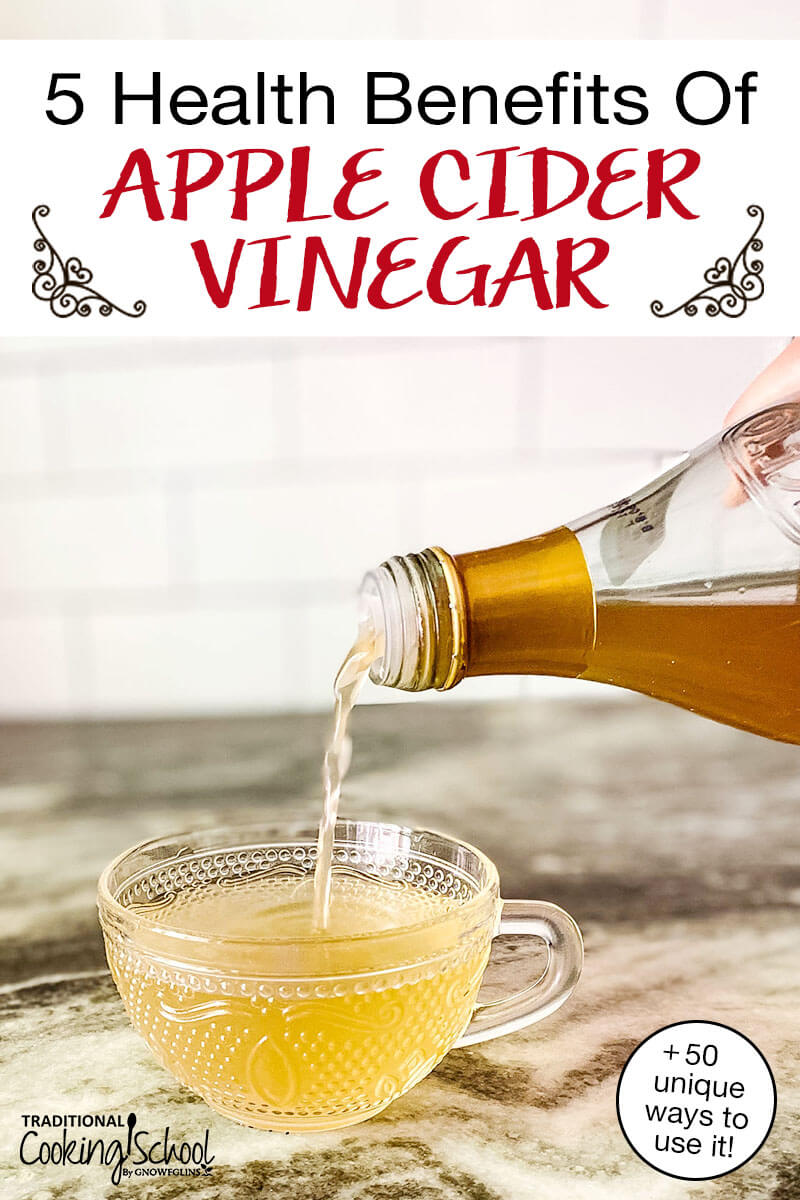"""pouring a bottle of apple cider vinegar into a small glass decorative cup, with text overlay: """"5 Health Benefits Of Apple Cider Vinegar (+50 unique ways to use it!)"""""""