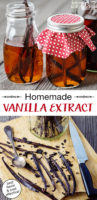 "photo collage of combining vodka and vanilla beans in assorted small jars with text overlay: ""Homemade Vanilla Extract (best flavor & cost effective!)"""