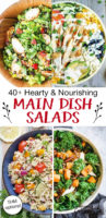 "photo collage of four colorful salads with text overlay: ""40+ Hearty & Nourishing Main Dish Salads (THM options!)"""