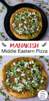 "photo collage of manakish (Middle Eastern pizza) topped with labneh cheese, za'atar seasoning and herbs. Text overlay says, ""Manakish - Middle Eastern Pizza with Za'atar spice blend!"""