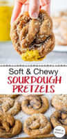 """Photo collage of soft sourdough pretzels on a baking tray, and one being dipped in mustard. Text overlay: """"Soft & Chewy Sourdough Pretzels (spelt or einkorn)"""""""