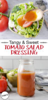 "photo collage of a spoonful of tomato vinaigrette being drizzled over a green salad, and a small jar of tomato dressing. Text overlay: ""Tangy & Sweet Tomato Salad Dressing (THM:S)"""