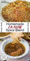 "Photo collage of za'atar spice blend in a bowl, with pieces of manakish being dipped into another bowl filled with za'atar and olive oil. Text overlay says: ""Homemade Za'atar Spice Blend (Middle Eastern recipe!)"""