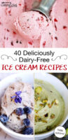 "photo collage of brightly colored homemade ice creams. Text overlay: ""40 Deliciously Dairy-Free Ice Cream Recipes (THM options!)"""