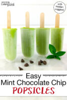 """bright green popsicles still in their molds with text overlay: """"Easy Mint Chocolate Chip Popsicles (with hidden veggies!)"""""""
