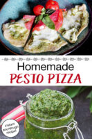 "photo collage of pesto and cheesy, herbed pizza on a plate. Text overlay says: ""Sourdough Pesto Pizza (instant sourdough recipe!)"""