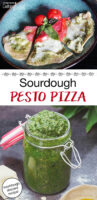 "photo collage of pesto and cheesy, herbed pizza on a plate. Text overlay says: ""Sourdough Pesto Pizza (sourdough discard recipe!)"""