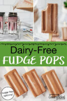 "photo collage of pouring chocolate mixture into popsicle molds, a hand holding up a chocolate popsicle with a bite taken out of it, and chocolate popsicles arranged on an tray of ice cubes. Text overlay says: ""Dairy-Free Fudge Pops (sugar-free options!)"""