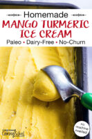 "ice cream scoop dishing up bright yellow-colored ice cream out of a loaf pan. Text overlay says: ""Homemade Mango Turmeric Ice Cream (Paleo, Dairy-Free, No-Churn) (no machine needed!)"""