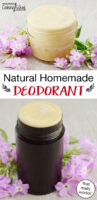 "Photo collage of a deodorant stick and homemade deodorant in a small glass jar. Text overlay says: ""Natural Homemade Deodorant (that really works!)"""