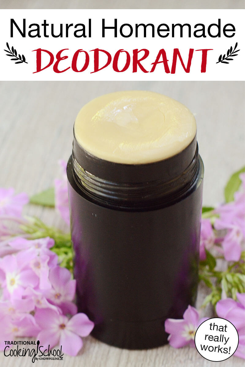"Deodorant stick surrounded by purple flowers. Text overlay says: ""Natural Homemade Deodorant (that really works!)"""