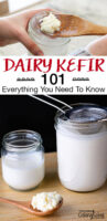 "Photo collage of straining kefir grains out of finished batches of kefir using a wooden spoon and stainless steel strainer. Text overlay says: ""Dairy Kefir 101: Everything You Need To Know"""
