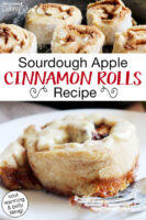 "Photo collage of cinnamon rolls baking in a cast iron skillet, and on a plate with frosting. Text overlay says: ""Sourdough Apple Cinnamon Rolls Recipe (soul warming & belly filling!)"""