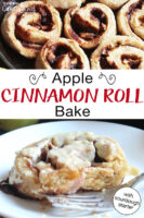 "Photo collage of cinnamon rolls baking in a cast iron skillet, and on a plate with frosting. Text overlay says: ""Apple Cinnamon Roll Bake (with sourdough starter)"""