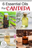 "Photo collage of various small bottles of essential oils. Text overlay says: ""6 Essential Oils For Candida (+oral thrush mouthwash recipe!)"""