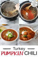 "Photo collage of making chili in the Instant Pot, a spoonful of chili held up close to the camera, and a bowl of chili garnished with fresh herbs, sour cream, and a slice of pepper. Text overlay says: ""Turkey Pumpkin Chili (with nourishing bone broth!)"""