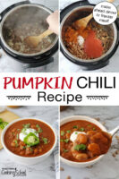 "Photo collage of making chili in the Instant Pot, a spoonful of chili held up close to the camera, and a bowl of chili garnished with fresh herbs, sour cream, and a slice of pepper. Text overlay says: ""Pumpkin Chili Recipe (make ahead dinner or freezer meal!)"""