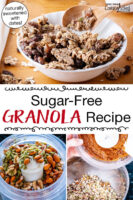 "Photo collage of making granola, including soaked nuts in a food processor, mixing ingredients together, and a bowl of the finished granola with milk. Text overlay says: ""Sugar-Free Granola Recipe (naturally sweetened with dates!)"""