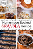"Photo collage of making granola, including soaking dates and nuts, mixing ingredients together, dehydrating the granola, and a bowl of the finished granola. Text overlay says: ""Homemade Soaked Granola Recipe (sugar-free, gluten-free, dairy-free)"""