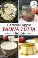 "Photo collage of making panna cotta: sauteing apples, a jar of caramel apple sauce, panna cotta in small bowls, and presented on a plate topped with sauteed apple chunks and a caramel sauce. Text overlay says: ""Caramel Apple Panna Cotta Recipe (with gut-friendly gelatin!)"""