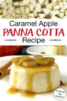 "Photo collage of sauteing apples and panna cotta on a plate topped with cooked apple chunks and a caramel sauce. Text overlay says: ""Caramel Apple Panna Cotta Recipe (amazing fall dessert!)"""