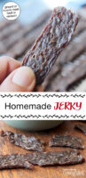 "Photo collage of jerky strips, on a table and held in a woman's hand. Text overlay says: ""Homemade Jerky (ground or muscle meat, beef or venison!)"""