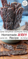 "Photo collage of jerky strips, on a table and held in a woman's hand. Text overlay says: ""Homemade Jerky Recipe (use ground or muscle meat!)"""