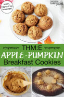 "Photo collage of making cookies: batter in a bowl, scooping dough onto a baking tray, and a plateful of golden-brown cookies. Text overlay says: ""THM:E Apple-Pumpkin Breakfast Cookies (warm, fragrant fall breakfast!)"""