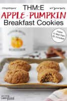 "Cookies on a baking tray. Text overlay says: ""THM:E Apple-Pumpkin Breakfast Cookies (make in less than 30 minutes!)"""