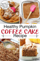 "Photo collage of coffee cake: mixing together ingredients in a bowl, smoothing surface of cake batter in baking dish, drizzling cake with vanilla icing, and a slice of cake on a plate. Text overlay says: ""Healthy Pumpkin Coffee Cake Recipe (egg-free with gluten-free & dairy-free options)"""