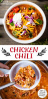 "Photo collage of ladling chicken chili into a bowl, and a bowl of chili topped with sour cream, red onion, cilantro, and grated cheddar cheese. Text overlay says: ""Chicken Chili (use up leftover cooked chicken!)"""