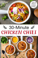 "Photo collage of bowls of chili arrayed on a cutting board with small bowls of toppings to choose from, and a bowl of chili topped with sour cream, red onion, cilantro, and grated cheddar cheese. Text overlay says: ""30-Minute Chicken Chili (use up leftover cooked chicken!)"""