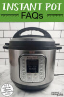 """Instant Pot on a counter, lid sealed and the control panel is black. Text overlay says: """"Instant Pot FAQs (will it explode, release methods & more!)"""""""