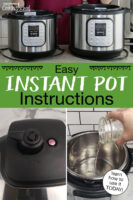 """Photo collage of Instant Pots, including a close-up of the sealing knob and pressure gauge, two Instant Pots side by side on a counter, and pouring water into the insert pot. Text overlay says: """"Easy Instant Pot Instructions (learn how to use it TODAY!)"""""""