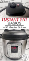 """Photo collage of an Instant Pot, including a close-up of the sealing knob and pressure gauge. Text overlay says: """"Instant Pot Basics In 30 Minutes Or Less (will it explode, release methods & more!)"""""""