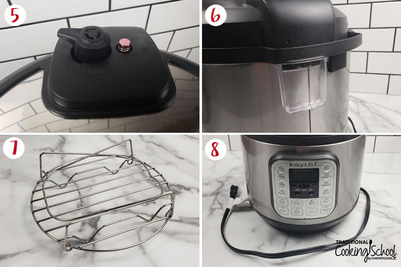 Photo collage of learning how to use the Instant Pot: 5) close-up shot of the sealing knob and pressure gauge 6) shot of the back of the Instant Pot to show the condensation collector 7) trivet 8) base of the Instant Pot showing the control panel and the cord.
