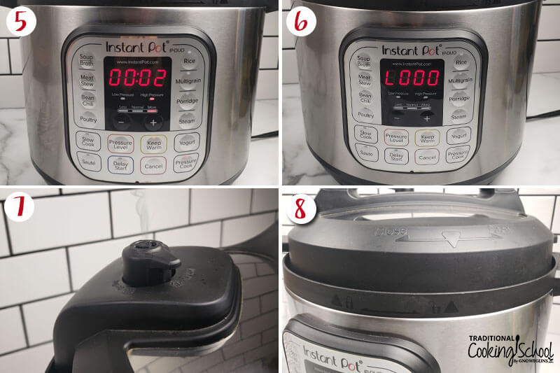 """Photo collage of running an Instant Pot water test: 5) cooker on and counting down from 2 minutes 6) cooker has finished its cycle so the electronic control panel reads, """"L0:00"""" 7) close-up shot of releasing pressurized steam by opening the sealing valve 8) opening the lid."""