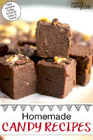 "Fudgy brownie bars. Text overlay says: ""Homemade Candy Recipes (hard candies, fudge, brownie bites & more!)"""