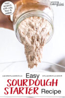 "Bubbly sourdough starter in a glass jar being poured out. Text overlay says: ""Easy Sourdough Starter Recipe (from scratch with only flour and water!)"""