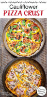 """Two cauliflower pizzas on baking trays topped with fresh veggies and meats. Text overlay says: """"Cauliflower Pizza Crust Recipe (plus mini grain-free pizzas)"""""""
