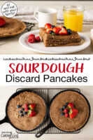 "Photo collage of two skillet pancakes on a cooling rack and a stack of sourdough pancake wedges on a plate topped with fresh fruit and butter. Text overlay says: ""Sourdough Discard Pancakes (sit and eat with your family!)"""