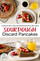 "Breakfast array: sourdough pancake wedges on a plate topped with fresh fruit, a cup of coffee, and a cup of orange juice. Text overlay says: ""Sourdough Discard Pancakes (make in the skillet or griddle!)"""
